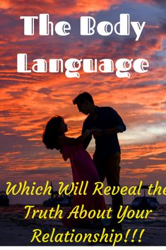The Body Language Which Will Reveal the Truth About Your Relationship! - The Body Language Which Will Reveal the Truth About Your Relationship! Ending A Relationship, Relationship Texts, Toxic Relationships, Healthy Relationships, Successful Relationships, Beautiful Couple Quotes, Romantic Love Quotes, Love Advice, Love Tips