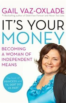 It S Your Money Ebook By Gail Vaz Oxlade Rakuten Kobo Gail Vaz Oxlade Money Book Smart Money