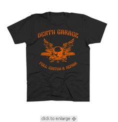 AA- Death Garage T-shirt $19.95 For more go http://streetlegaltshirts.com/ . You can also find there #Funny #Vintage #Women #Men #Movie #Unique #Logo #Band #beer #Offensive #Fashion #Juniors #Tees #motorcycle #Sunday #Funday t shirt #T #Shirts #tshirt #t-shirt