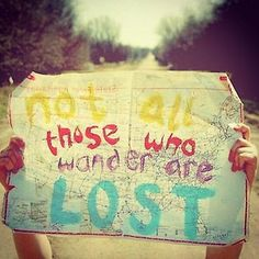 not all those who wander are lost - Αναζήτηση Google