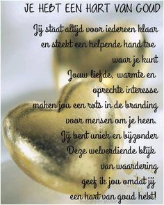 Hearts of gold Fun Words To Say, Cool Words, Wise Words, True Quotes, Qoutes, Dutch Phrases, Worry Quotes, Motivational Posts, Dutch Quotes