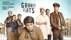 BYUtv's First Scripted Series Granite Flats Fills Primetime Family Television Void