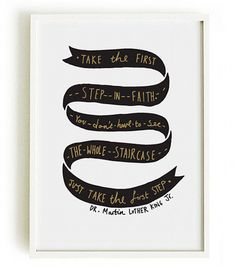 """Take the first step in faith…""  LOVE this!"