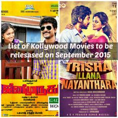 Kollywood Movies release on September 2015 Here the complete list of the Tamil (Kollywood) movie to be released on the September 2015. Read more http://www.tnupdates.com/2015/08/list-of-kollywood-movies-to-be-released.html
