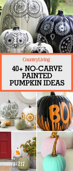 Put Your Carving Tools Away and DIY One of These Easy Painted Pumpkins Instead Take pumpkin decorating to a whole new level with these fun ideas for painted pumpkins. Easy Pumpkin Carving, No Carve Pumpkin Decorating, Pumpkin Art, Cute Pumpkin, Pumpkin Crafts, Fall Crafts, Carving Pumpkins, Pumpkin Painting Ideas Diy, Painting Pumkins Ideas