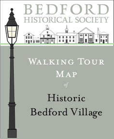 Take a walk back through time with our newly published book and map 'Walking Tour of Historic Bedford Village'
