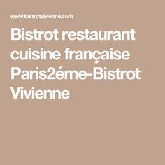 Bistrot restaurant cuisine française Paris2éme-Bistrot Vivienne