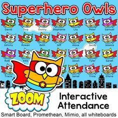 Have fun taking attendance with this Superhero Owls theme interactive attendance sheet! Works on any Interactive Whiteboard and computer. Display on your Smart Board, Promethean, Mimio or on a computer workstation.