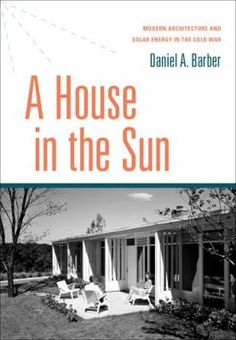 Discovering renewable resources -- Experimental dwellings -- All-solar houses -- The World Solar Energy Project -- Design and research -- Architecture and the sun -- Conclusion: Architecture and environmentalism