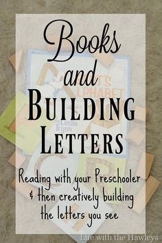 Books and Building Letters- Life with the Hawleys #toddler #creativity #preschool #homeschool #brain #engineering #criticalthinking #montessori #letters #numbers #easy #cheap #teaching #education #learningisfun #readingisfun