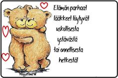.ystävä Finnish Words, Happy Friendship Day, Winnie The Pooh, Street Art, Poems, Best Friends, Messages, Mood, Thoughts