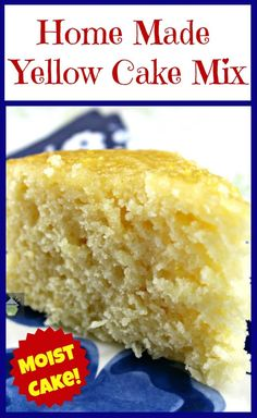 Home Made Yellow Cake Mix. This is a lovely substitute to the shop bought mixes and gives you a soft, moist cake. Home Made Yellow Cake Mix. This is a lovely substitute to the shop bought mixes and gives you a soft, moist cake. Moist Yellow Cakes, Yellow Cake Mixes, Moist Cakes, Cake Recipes From Scratch, Cake Mix Recipes, Honey Bun Cake Recipe From Scratch, Cornbread Cake Mix Recipe, Dessert Recipes, Yellow Cake From Scratch