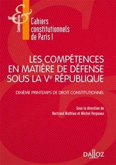 https://www-dalloz--bibliotheque-fr.biblionum.u-paris2.fr/bibliotheque/Les_competences_en_matiere_de_defense_sous_la_Ve_Republique-52168.htm