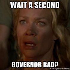 Governor bad?? Andrea = clueless