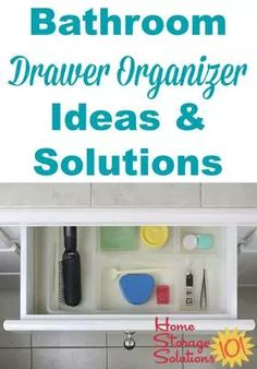 Bathroom drawer organizer ideas and solutions to get those drawers clutter free and organized once and for all {on Home Storage Solutions 101}
