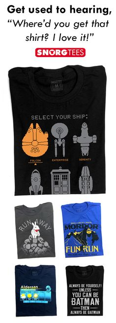 "Get used to hearing, ""Where'd you get that shirt? I love it!""  SnorgTees makes funny, witty, pop-cultured inspired t-shirts and hoodies for men, women and kids.  Our tees are made with soft, comfy materials that'll have you reaching for your favorite SnorgTee week after week.  Whether you're looking to upgrade your t-shirt collection or need a clever gift for someone special, SnorgTees is a must."