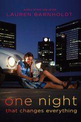 One Night (That Changes Everything) - Lauren Barnholdt