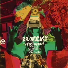 Broadcast and the Focus Group / Broadcast and the Focus Group Investigate Witch Cults of the Radio Age / 2009/ Album Art by Julian House