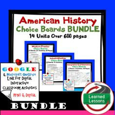 US History Choice Board Activity BIG BUNDLE (Paper and Google Drive) Buy now and save $$$.  Give your students choices and differentiate learning.  Students will love these activities.  VISIT MY STORE AND FOLLOW TO GET UPDATES WHEN NEW RESOURCES ARE ADDED THIS IS ALSO PART OF A MEGA BUNDLE TO SAVE $$$ Includes 14 Units of Choice Board Activities, over 600 pages of resources (Paper and Google Driver Versions)Western FrontierIndustrializationImmigrationTurn of the Century and Progressive…
