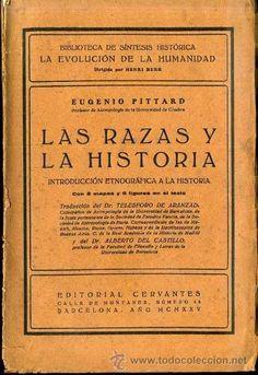PITTARD : LAS RAZAS Y LA HISTORIA (1925) - Foto 1