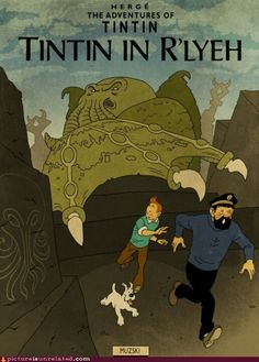 The illustrator Murray Groat took the style of Hergé to create fake Tintin covers for HP Lovecraft's books. Tintin in R'Lyeh. Hp Lovecraft, Lovecraft Cthulhu, Haddock Tintin, Album Tintin, Herge Tintin, Lovecraftian Horror, Comic Manga, Ligne Claire, Call Of Cthulhu
