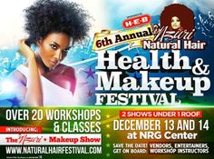 Natural Hair Festival 2014 Incoming Event will be on: Friday - Sunday December - 2014 NRG Center Houston, TX (Formerly Know as Reliant Center) Hair Vitamins, Hair Shows, Hair Health, Natural Hair Styles, Hair Makeup, Entertaining, Houston Tx, American, December