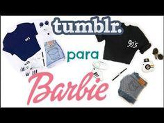 Como fazer look TUMBLR para Barbie e bonecas similares - YouTube