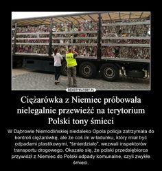 """Ciężarówka z Niemiec próbowała nielegalnie przewieźć na terytorium Polski tony śmieci – W Dąbrowie Niemodlińskiej niedaleko Opola policja zatrzymała do kontroli ciężarówkę, ale że coś im w ładunku, który miał być odpadami plastikowymi, """"śmierdziało"""", wezwali inspektorów transportu drogowego. Okazało się, że polski przedsiębiorca przywiózł z Niemiec do Polski odpady komunalne, czyli zwykłe śmieci. Periodic Table, Memes, Music, Art, Musica, Art Background, Periodic Table Chart, Musik, Periotic Table"""