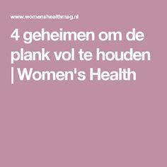 4 geheimen om de plank vol te houden | Women's Health