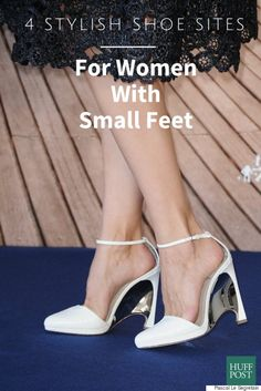 4 Stylish Shoe Companies For Women With Small Feet, Because The Struggle Is Real