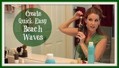 Hair Tutorial: Create Quick, Easy Beach Waves: Keeping Style in Your Life