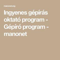 Ingyenes gépírás oktató program - Gépíró program - manonet