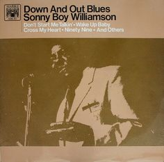 sonny boy williamson, down and out blues