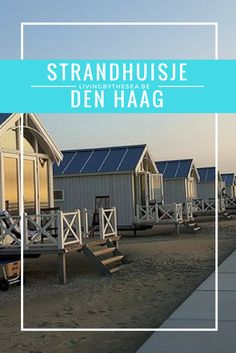 Wakker worden met het ruisen van de zee op de achtergrond. Het lijkt wel een droom als ik de gordijnen open van mijn strandhuisje in Den Haag.