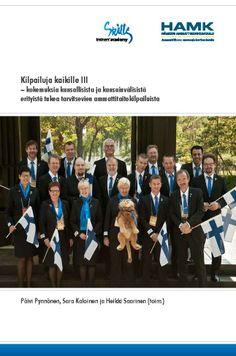 Pynnönen ym (toim.): Kilpailuja kaikille III – kokemuksia kansallisista ja kansainvälisistä erityistä tukea tarvitsevien ammattitaitokilpailuista. 2013. Download free eBook at www.hamk.fi/julkaisut.