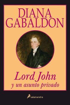 LORD JOHN Y UN ASUNTO PRIVADO  DIANA GABALDON  SIGMARLIBROS