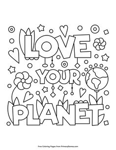 Earth Day Coloring Pages EBook Love Your Planet Free Printable