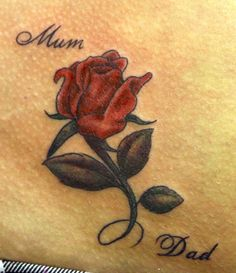 Coloured rose tattoo - The red rose in conjunction with the two words – Mum and Dad, is a very clear expression of love to the parents of the wearer.