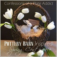 CONFESSIONS OF A PLATE ADDICT Pottery Barn Inspired Simple Spring Centerpiece