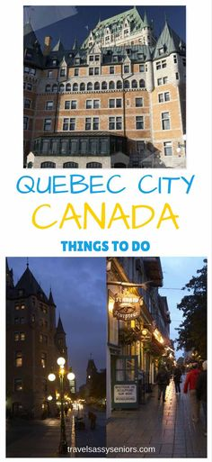 What To Do In Quebec City Canada Travel Canadian Travel Quebec