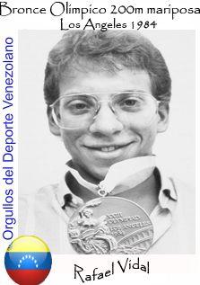 Rafael Antonio Vidal Castro (n. Caracas, Venezuela; 6 de enero de 1964 - f. 12 de febrero de 2005) nadador Venezolano, comentarista deportivo y medalla de bronce en la competencia de 200 m mariposa de natación en los Juegos Olímpicos de Los Angeles 1984. Comenzó a practicar la natación desde la edad de siete años en el Colegio Santiago de León de Caracas. Vidal muere en Caracas en la madrugada del 12 de febrero de 2005, en un accidente de tránsito.