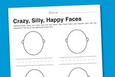 Crazy, silly, happy faces worksheet (tons of free worksheets on this site)
