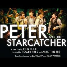 Peter and the Starcatcher - one of my favorites this season on Broadway