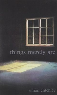 Things merely are : philosophy in the poetry of Wallace Stevens / Simon Critchley - London : Routledge, 2005