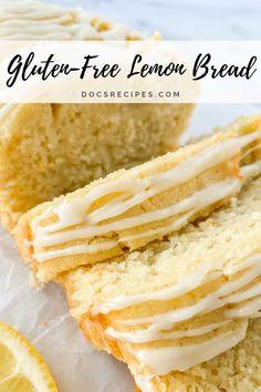 Gluten Free Bakery, Gluten Free Sweets, Foods With Gluten, Sans Gluten, Bread Machine Recipes, Bread Recipes, Scd Recipes, Lemon Bread, Food Substitutions