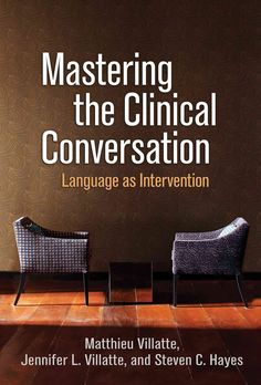 Subject Areas/Keywords: acceptance and commitment therapy, ACT, assessments, CBT, cognitive-behavioral therapy, contextual behavioral science, interventions, language, metaphors, mindfulness, psychoth