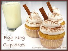 Egg Nog Cupcakes - Can't believe I have to wait so long before eggnog shows up in the stores again and I can make these cupcakes!