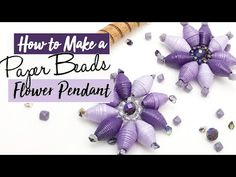 Paper Bead Flower pendants are a fun project that can be used in many different ways and for all kinds of purposes from jewelry to fan pulls Make Paper Beads, Paper Bead Jewelry, How To Make Beads, Handmade Jewelry Findings, Decorative Beads, Beaded Boxes, Flower Center, Fabric Beads, Beads And Wire
