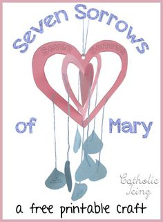 September is dedicated to the Seven Sorrows of Mary. This printable mobile is easy to make, and each sorrow is represented with a tear drop.