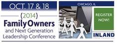 Family Owners and Next Generation Leadership Conference, Oct. 17 & 18, 2014
